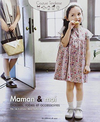 """9782756506883: """"maman & moi ; blouse, robes et accessoires"""""""
