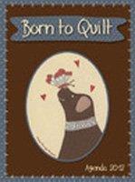 9782756507682: Born to quilt - Agenda 2012