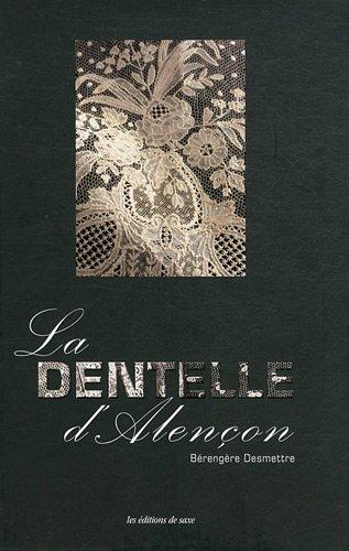 9782756508351: La dentelle d'Alençon