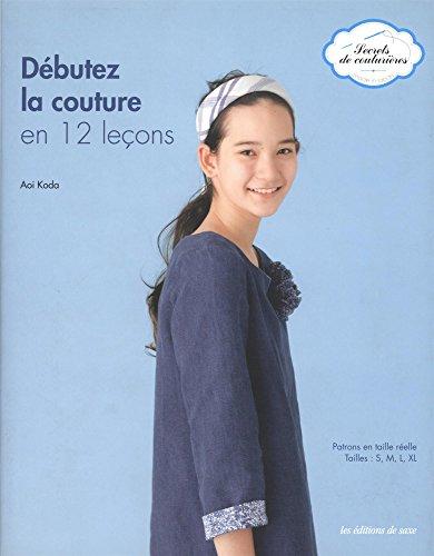 9782756509266: Débutez la couture en 12 leçons (Secrets de couturières)