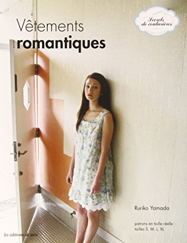 Vetements Romantiques. Patrons en Taille Reelle : Ruriko Yamada