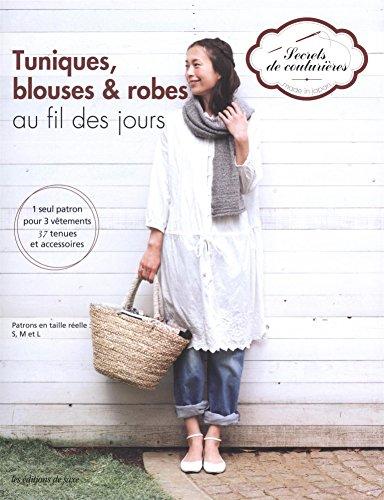 9782756509372: Tuniques, blouses et robes au fil des jours