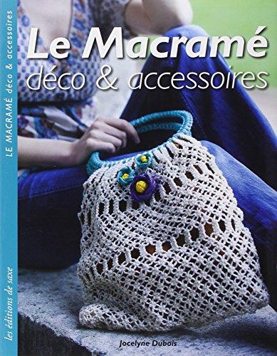 9782756510156: Le Macramé : Déco et accessoires