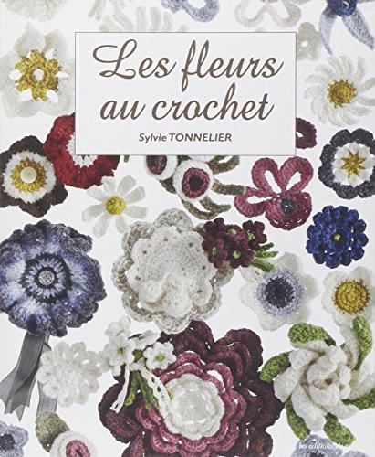 9782756510347: Les fleurs au crochet