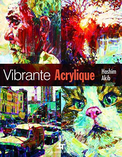 9782756510477: Vibrante acrylique