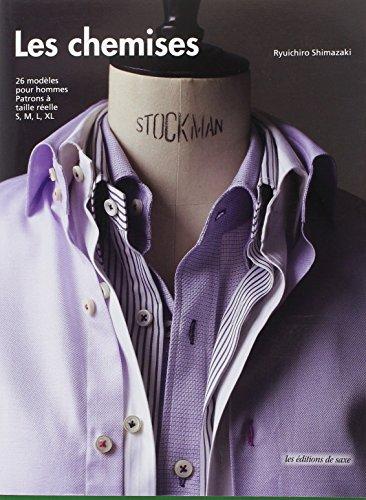 9782756510620: Les chemises. 26 modeles pour hommes. patrons a taille reelle s, m, l, xl