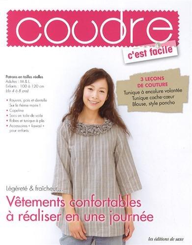 9782756510699: Vêtements confortables à réaliser en une journée
