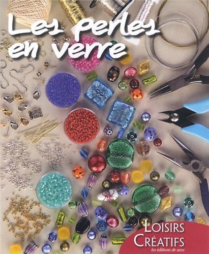 9782756520223: Les perles en verre
