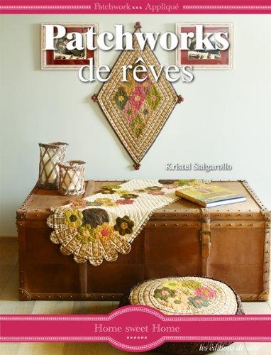 Patchworks de rêves: Kristel Salgarollo