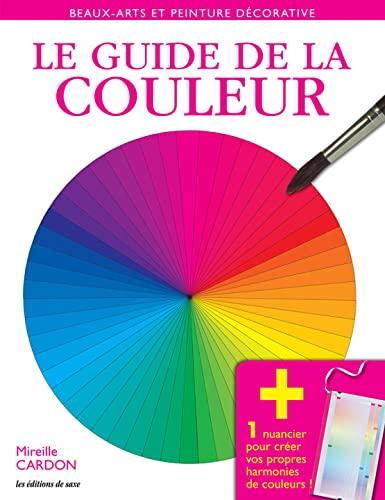 9782756521305: Le guide de la couleur