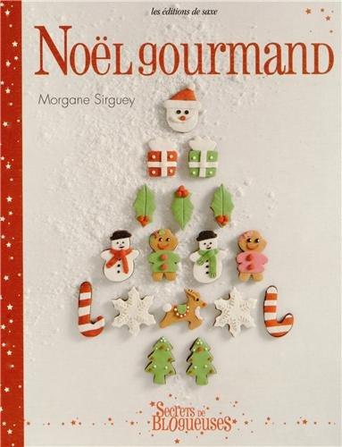 9782756521442: Noël gourmand