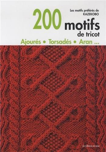 200 motifs de tricot: Kazekobo