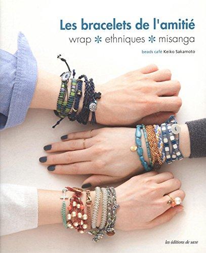 9782756522562: Les bracelets de l'amitié