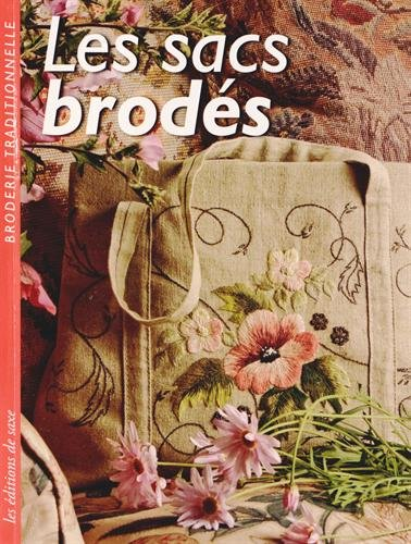 9782756522715: Les sacs brodés (Broderie traditionnelle)
