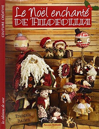 9782756523637: Le Noël enchanté de Filofollia
