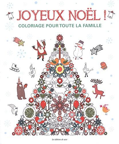 9782756526386: Joyeux Noël ! Coloriage pour toute la famille : De délicieuses images pour enchanter les fêtes !