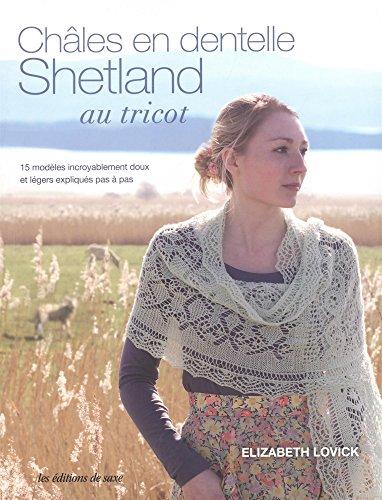 9782756526942: Châles en dentelle Shetland au tricot