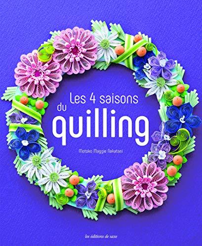 9782756533711: Les 4 Saisons du Quilling