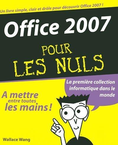 9782756800769: Office 2007 Pour les Nuls