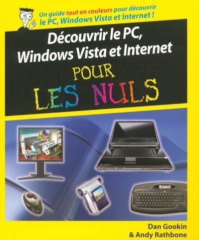 9782756800776: Découvrir le PC, Windows Vista et Internet pour les Nuls