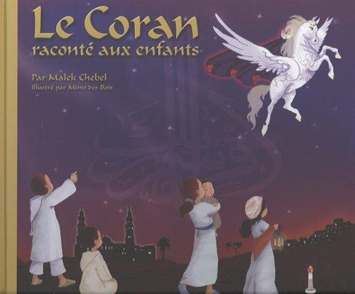 9782756900629: Le Coran raconté aux enfants