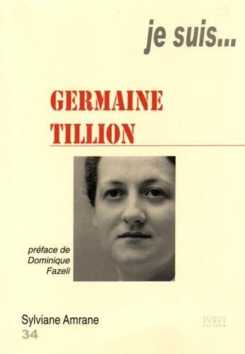 9782757003169: Je suis... Germaine Tillion