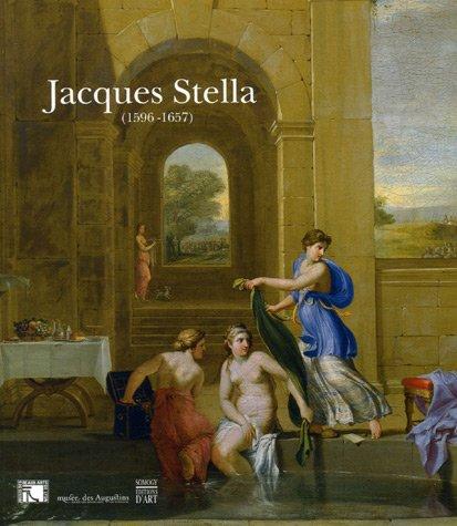 Jacques Stella (1596-1657) Somogy; Sylvain Laveissière and