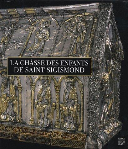 9782757200537: la châsse des enfants de saint sigismond