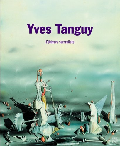 9782757200568: Yves tanguy l'univers surrealiste