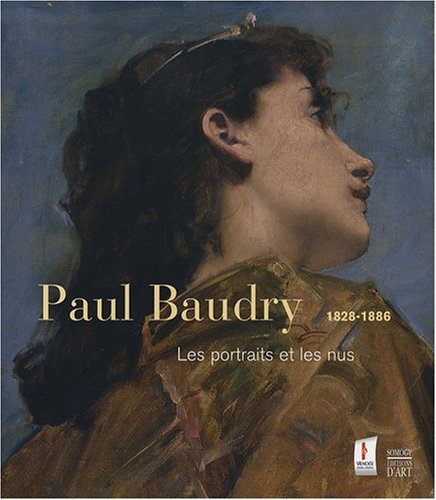 Paul Baudry 1828-1886 (French Edition): Christophe Vital
