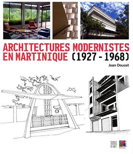 Architectures modernistes en Martinique (1927-1968): Jean Doucet