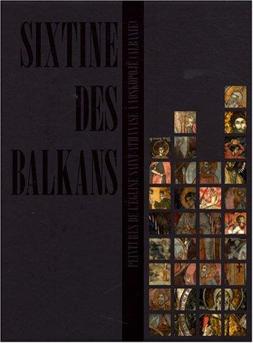 9782757201411: Sixtine des Balkans : Peintures de l'�glise Saint-Athanase � Voskopoj� (Albanie), �dition bilingue fran�ais-albanais