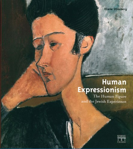 9782757201701: Human Expressionism: The Human Figure and the Jewish Experience