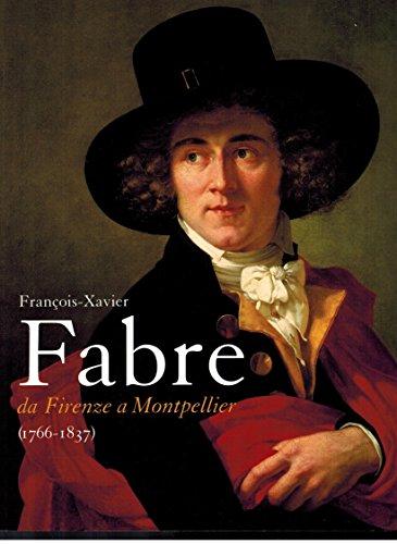 9782757201992: Francois-Xavier Fabre (1766-1837) da Firenze a Montpellier