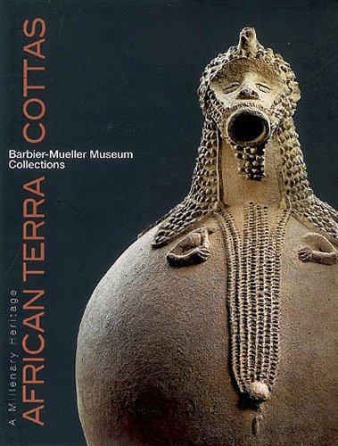 9782757202319: African terra cottas, a millenary heritage : in the Barbier-Mueller Museum collections