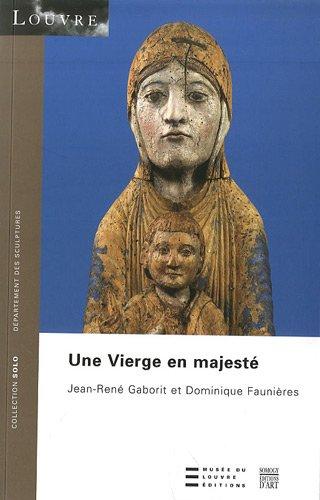 Une Vierge en Majeste: GABORIT, Jean_rene &