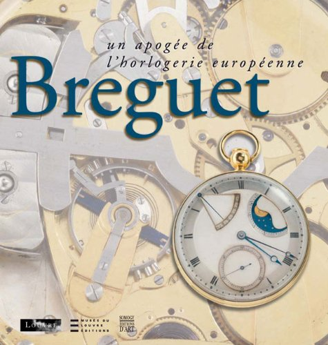Breguet: The Climax of European Horology 9782757202685 This book accompanies an exhibition at the Louvre. It is dedicated to the life, career and scientific legacy of Breguet, the celebrated clockmaker, physicist and inventor. He a master in his art, solicited by the most exclusive clients of his time such as Marie-Antoinette, Napoleon, Josephine and Talleyrand. Breguet initiated modern watch-making by inventing a series of mechanisms patented in his name, which include the most famous tourbillon clock and the self-winding mechanism especially conceived for Marie-Antoinette. This most famous watch, finished after Marie-Antoinette's death only, had disappeared for centuries. It was found under mysterious circumstances a few weeks ago only and is represented for the first time in this book.