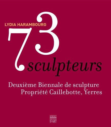 73 SCULPTEURS: HARAMBOURG LYDIA
