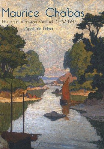 Maurice Chabas : Peintre et messager spirituel (1862-1947): De Palma ( Myriam )