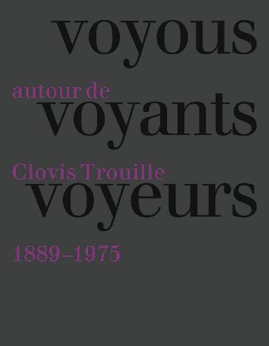 9782757203248: Voyou voyants voyeurs : Autour de Clovis Trouille (1889-1975)