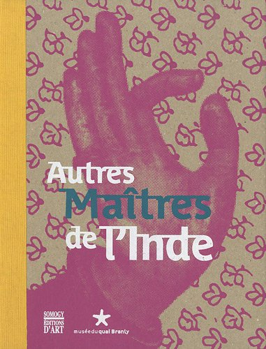 Autre Maîtres de l'Inde: Jyotindra Jain; Jean-Pierre