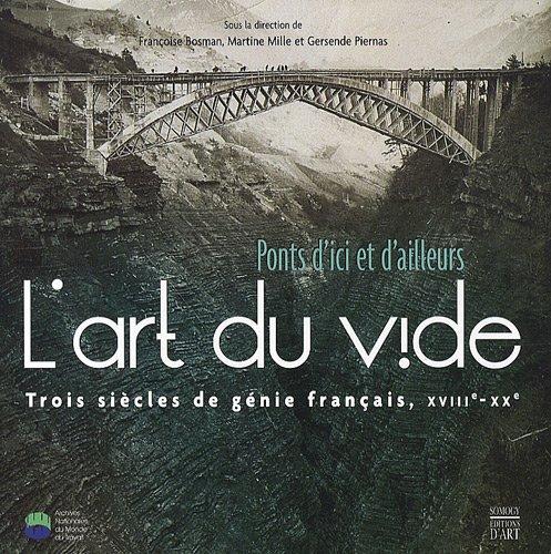 L'art du vide : Ponts d'ici et: Françoise Bosman; Martine