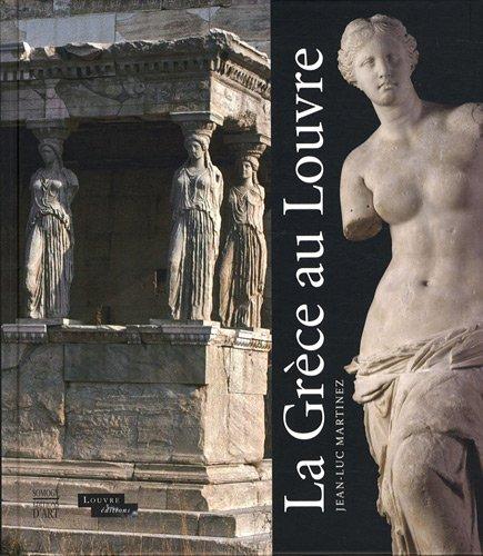 la Grèce au Louvre: Jean-Luc Martinez