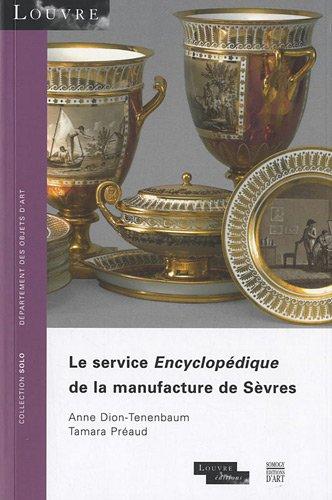 9782757204238: Le service Encyclopédique de la manufacture de Sèvres