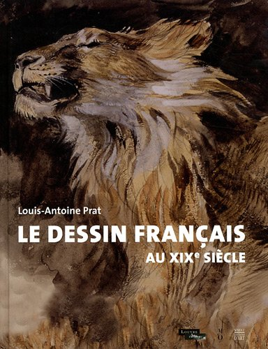 le dessin français au XIX siècle: Louis-Antoine Prat