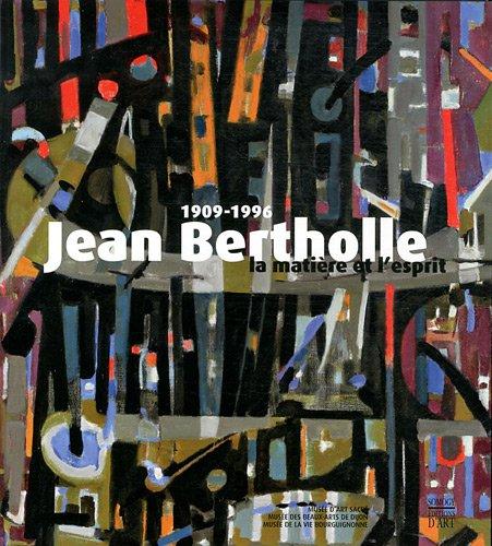 9782757204528: Jean Bertholle (1909-1996) : La matière et l'esprit