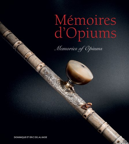 Memoires D'opiums - Memories of Opiums