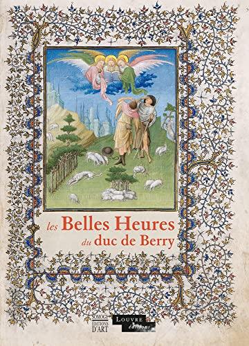Les Belles Heures du duc de Berry: sous la direction