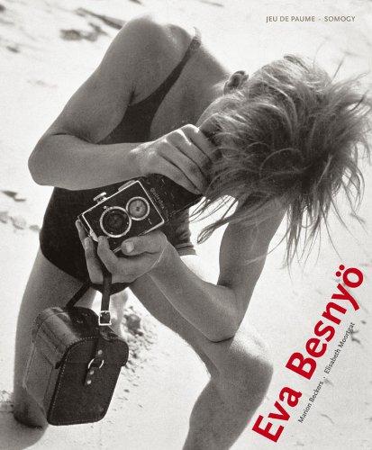 9782757205525: Eva Besnyo 1910-2003: The Sensuous Image