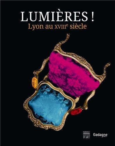 9782757205808: Lumières ! Lyon au XVIIIème siècle